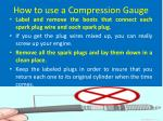 how to use a compression gauge5