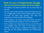 how to use a compression gauge9