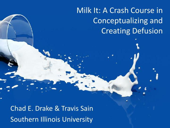 milk it a crash course in conceptualizing and creating defusion n.