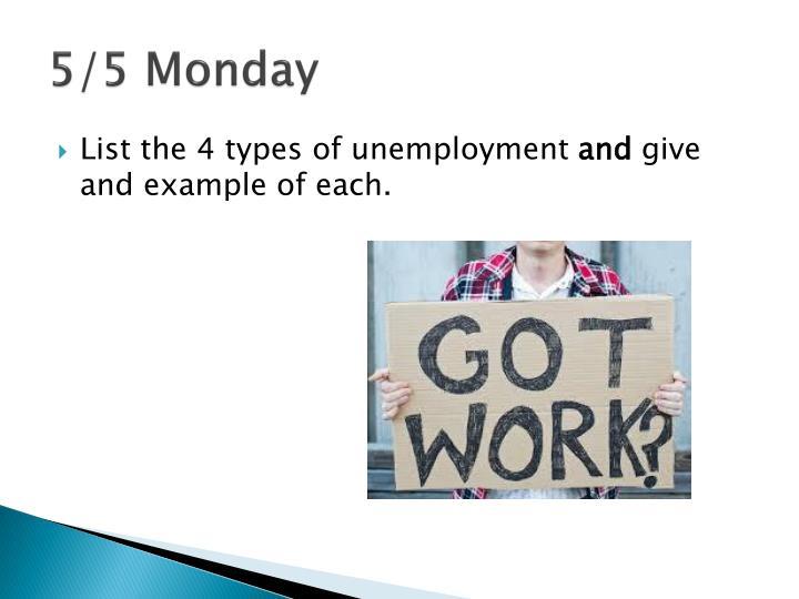 5/5 Monday