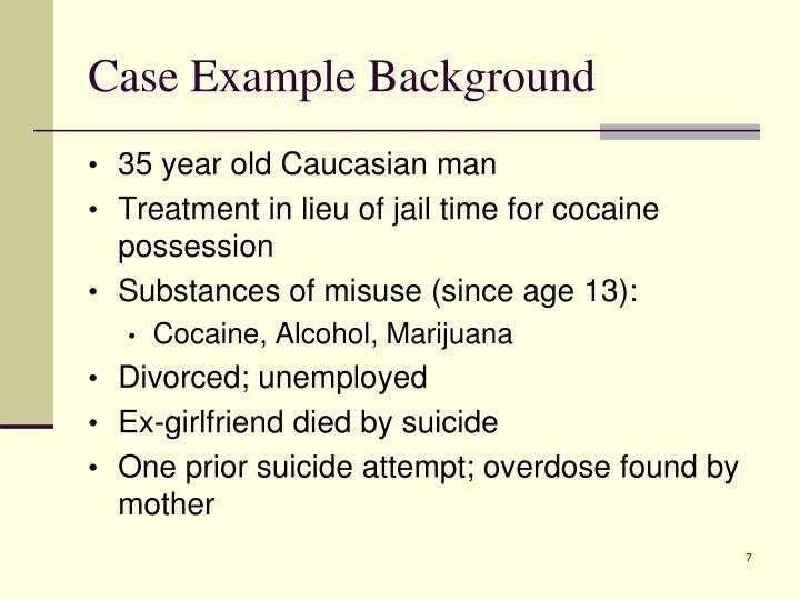 Case Example Background