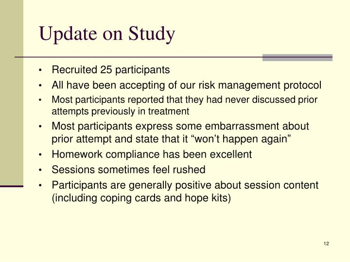 Update on Study