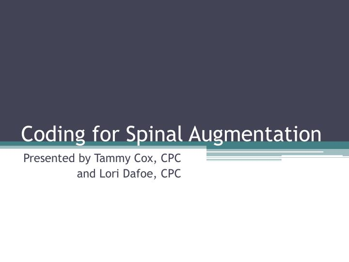 coding for spinal augmentation n.