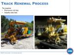 track renewal process1