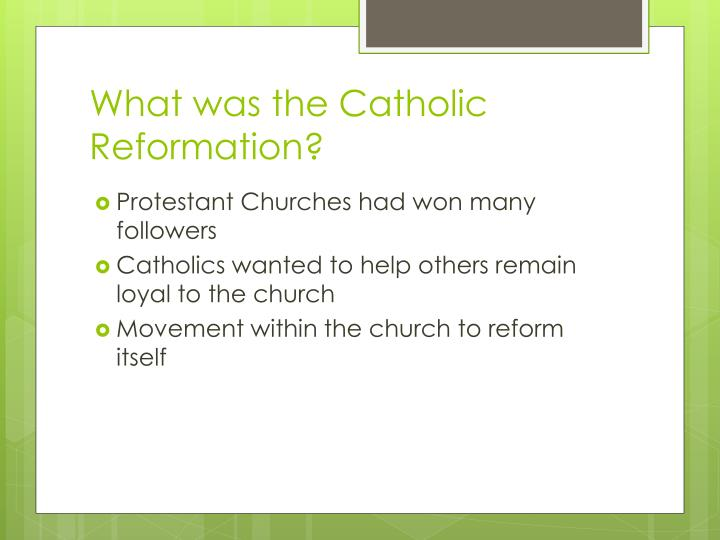 What was the catholic reformation