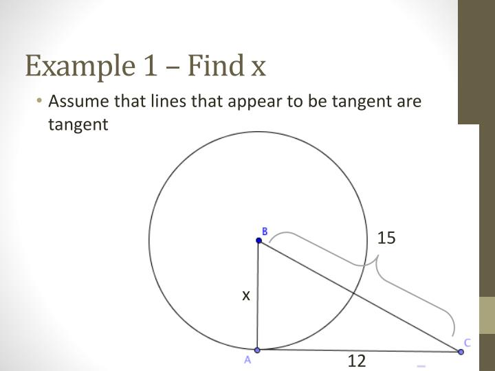 Example 1 – Find x