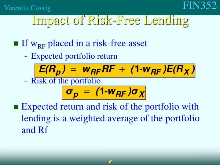 Impact of Risk-Free Lending
