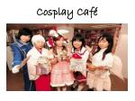 cosplay caf