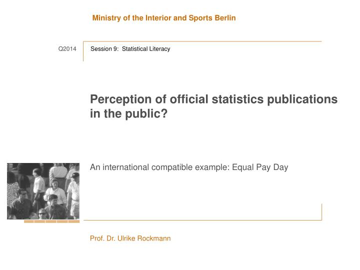 perception of official statistics publications in the public n.