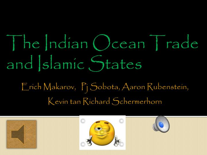 the indian ocean trade and islamic states n.