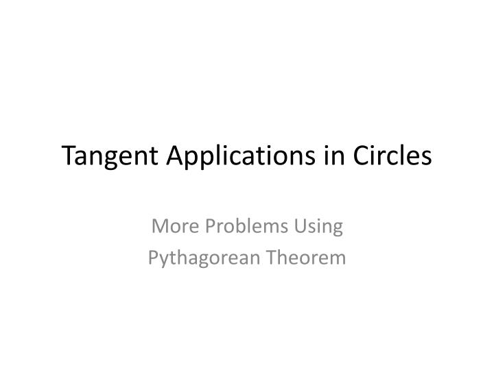 tangent applications in circles n.