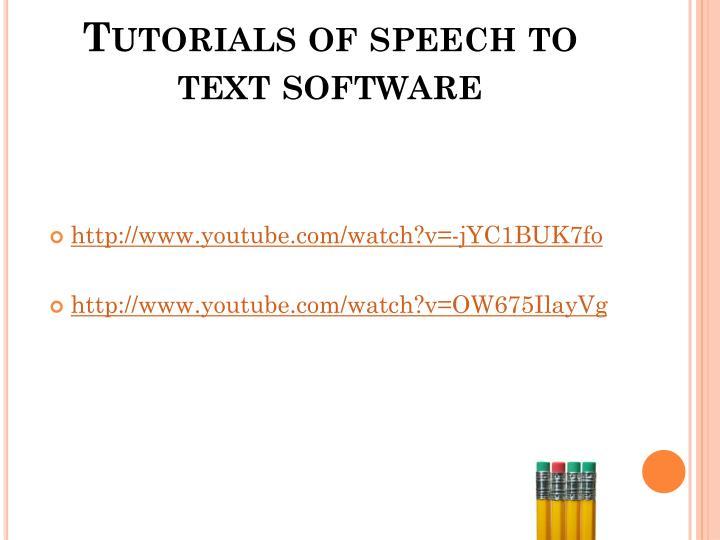 Tutorials of speech to text software