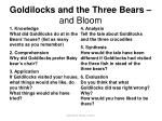 goldilocks and the three bears and bloom