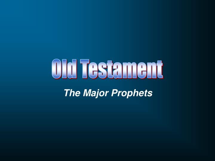 major prophets When christian scholars refer to the prophetic books of the bible, they are talking primarily about the old testament scriptures written by the prophets the prophetic books are divided into categories of major and minor prophets.