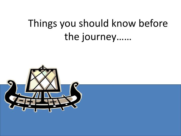 things you should know before the journey n.