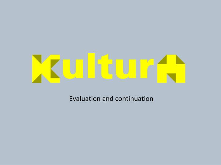 evaluation and continuation n.