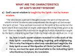 what are the characteristics of god s secret wisdom3