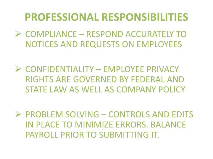 PROFESSIONAL RESPONSIBILITIES