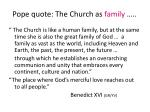 pope quote the church as family