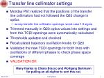 transfer line collimator settings