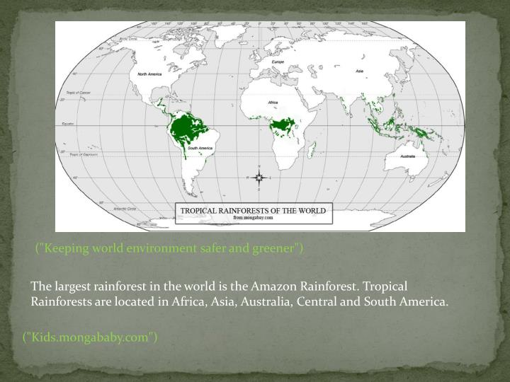 """(""""Keeping world environment safer and greener"""")"""