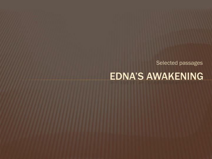 edna s awakening the awakening