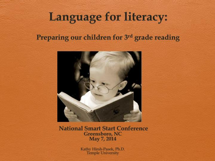 language for literacy preparing our children for 3 rd grade reading n.