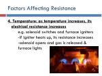 factors affecting resistance9