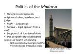 politics of the madrasa1