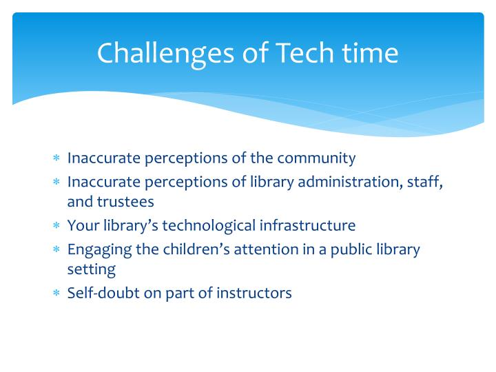 Challenges of Tech time