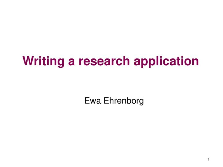 writing a research application n.