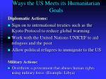 ways the us meets its humanitarian goals1