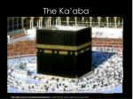 the ka aba
