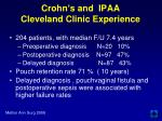 crohn s and ipaa cleveland clinic experience
