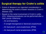 surgical therapy for crohn s colitis