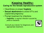 keeping healthy caring for the female reproductive system