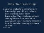 reflective processing