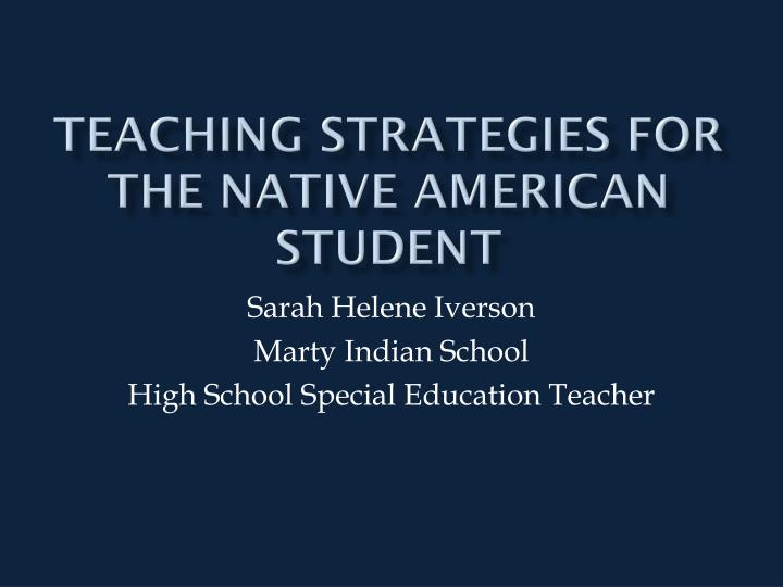 teaching strategies for the native american student n.
