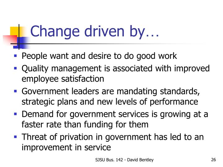 Change driven by