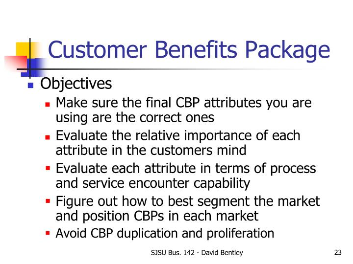 Customer Benefits Package