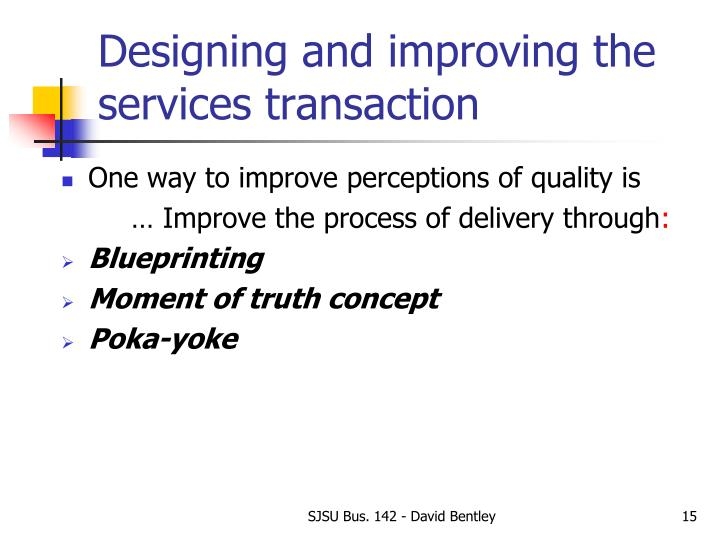 Designing and improving the services transaction