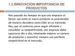 1 3 innovaci n importancia de product os