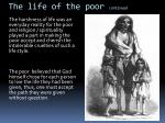 the life of the poor continued
