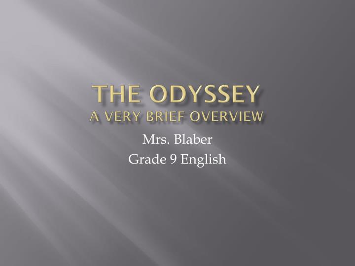 the odyssey a very brief overview n.