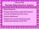 care of the female reproductive system
