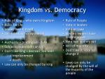 kingdom vs democracy
