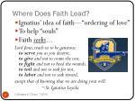 where does faith lead