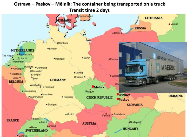 ostrava paskov m ln k the container being transported on a truck transit time 2 days n.