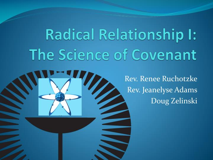 radical relationship i the science of covenant n.