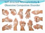 self directed neuroplasticity obsessive compulsive disorder1
